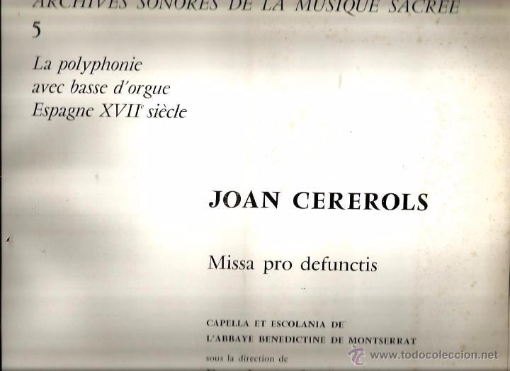Discos de vinilo: ALBUM LP + LIBRO : JOAN CEREROLS : MISSA PRO DEFUNCTIS ( CAPELLA & ESCOLANIA DE MONTSERRAT ) - Foto 2 - 49402564