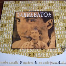 Discos de vinilo: ARREBATO - RUMBA CANALLA MAXI EMI 1992 PROMOCIONAL. Lote 49415595