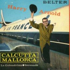 Discos de vinilo: HARRY ARNOLD Y SU ORQUESTA, EP, CALCUTA + 3, AÑO 1961. Lote 49416804