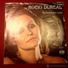 Discos de vinilo: ROCIO DURCAL - NO LASTIMES MÁS - ARIOLA 1978. Lote 49421304