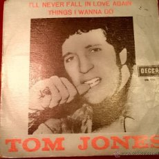 Discos de vinilo: TOM JONES - I LL NEVER FALL IN LOVE AGAIN - DECCA 1967. Lote 49421327