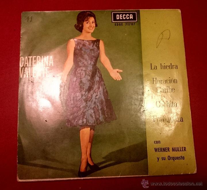 CATERINA VALENTE - LA HIEDRA ... - DECCA 1963 (Música - Discos de Vinilo - EPs - Canción Francesa e Italiana)