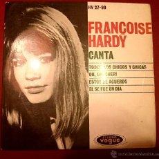 Discos de vinilo: FRANCOISE HARDY - TODOS LOS CHICOS Y LAS CHICAS - VOGUE 1962. Lote 49421339