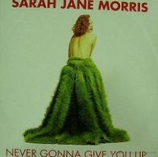 Discos de vinilo: SARAH JANE MORRIS-NEVER GONNA GIVE YOU UP MAXI SINGLE VINILO 1992 (ITALY). Lote 49425249