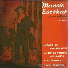 Discos de vinil: MANOLO ESCOBAR EP SAEF 1960 ESPAÑA MI EMBAJADORA/ YO SOY UN HOMBRE DEL CAMPO/ NI SE COMPRA +1. Lote 49428306