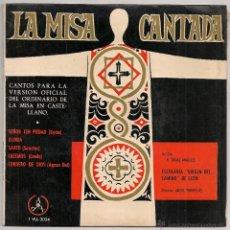 Discos de vinilo: ESCOLANIA VIRGEN DEL CAMINO DE LEON - LA MISA CANTADA (EP PAX 1965 SPAIN). Lote 49430127