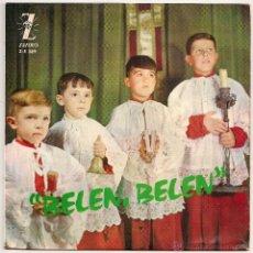 Discos de vinilo: ESCOLANIA DEL STMO. SACRAMENTO - BELEN, BELEN +3 (EP ZAFIRO 1964 SPAIN). Lote 49430190