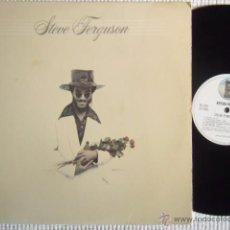 Discos de vinilo: STEVE FERGUSON - '' STEVE FERGUSON '' LP + INNER ORIGINAL USA. Lote 34728486