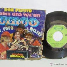 Discos de vinil: GABY FOFO Y MILIKI - DON PEPITO - HABIA UNA VEZ UN CIRCO - MOVIEPLAY - 1974 - VG/P. Lote 49442690
