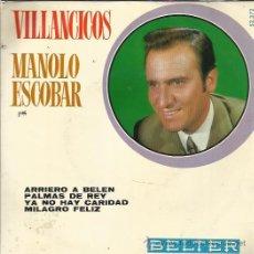 Discos de vinilo: MANOLO ESCOBAR EP BELTER 1970 ARRIERO A BELEN/ PALMAS DE REY/ YA NO HAY CARIDAD/ MILAGRO FELIZ. Lote 49444457