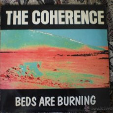 Discos de vinilo: MAXI 12. THE COHERENCE. BEDS ARE BURNING. Lote 49445484