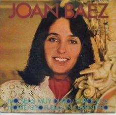 Discos de vinilo: JOAN BAEZ / NO SEA MUY DURO / TURQUESA / SIYO FUERA UN CARPINTERO + 1 (EP 1968). Lote 49447783