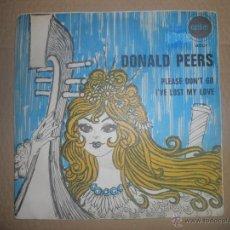 Discos de vinilo: DONALD PEERS (SN) PLEASE DON'T GO AÑO 1969. Lote 49466400
