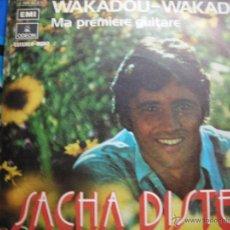 Dischi in vinile: SACHA DISTEL -WAKADOU-WAKADE-MA PREMIERE GUITARE-. Lote 49471701