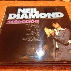 Discos de vinilo: NEIL DIAMOND - SELECCIÓN - MCA 1973 - MUY BUEN ESTADO - DISCO LP VINILO. Lote 49476902