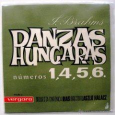 Discos de vinilo: JOHANNES BRAHMS - DANZAS HUNGARAS 1,4,5,6 - DIR. LASZLO HALACZ - EP VERGARA 1963 BPY. Lote 49477781