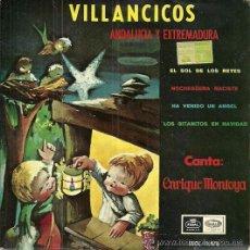 Discos de vinilo: ENRIQUE MONTOYA VILLANCICOS ANDALUCIA Y EXTREMADURA (EP, EMI-REGAL, 1965) FLAMENCO. Lote 49480821