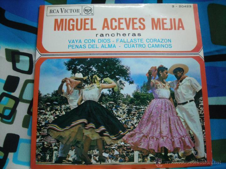 MIGUEL ACEVES MEJIA-VAYA CON DIOS Y 3 MAS (Música - Discos de Vinilo - EPs - Grupos y Solistas de latinoamérica)