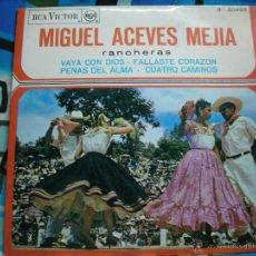 Discos de vinilo: MIGUEL ACEVES MEJIA-VAYA CON DIOS Y 3 MAS. Lote 49482459