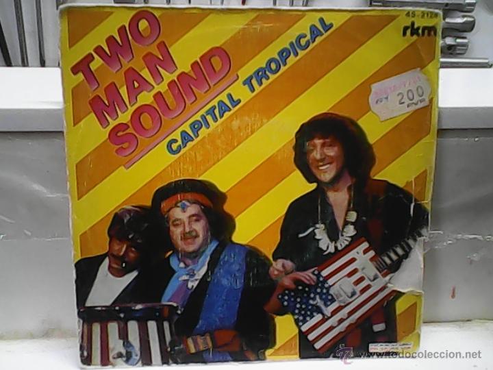 TWO MAN SOUNDCAPITAL TROPICAL (Música - Discos - Singles Vinilo - Grupos y Solistas de latinoamérica)
