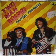 Discos de vinilo: TWO MAN SOUNDCAPITAL TROPICAL. Lote 49484499