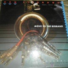 Discos de vinilo: BEN LIEBRAND - MOVE TO THE BIGBAND - MAXI SINGLE A 45 R.P.M. - ORIGINAL ESPAÑOL - CBS 1990 -. Lote 49484739