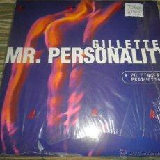 Discos de vinilo: GILLETTE - MR. PERSONALITY - MAXI SINGLE A 45 R.P.M. - ORIGINAL ESPAÑOL - MAX MUSIC 1995 -. Lote 49486126
