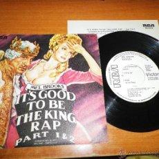 Discos de vinilo: MEL BROOKS IT´S GOOD TO BE THE KING RAP SINGLE DE VINILO PROMO ESPAÑOL 1981 HOJA PROMO 2 TEMAS. Lote 49491602