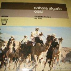 Disques de vinyle: SAHARA ALGERIA OASI - ED. ITALY 1977. Lote 49494112