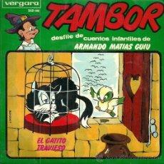 Discos de vinilo: TAMBOR CUENTOS INFANTILES DE ARMANDO MATIAS GUIU EP SELLO VERGARA AÑO 1965 EL GATITO TRAVIESO. Lote 49510478