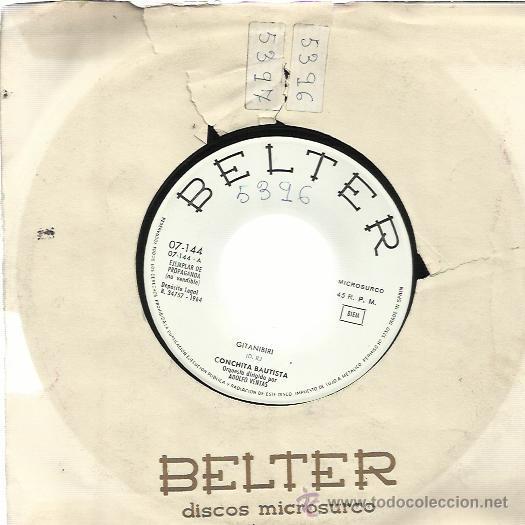 CONCHITA BAUTISTA SG BELTER 1964 PROMO GITANIBIRI/ CERQUITA DE MI RARO (Música - Discos - Singles Vinilo - Flamenco, Canción española y Cuplé)