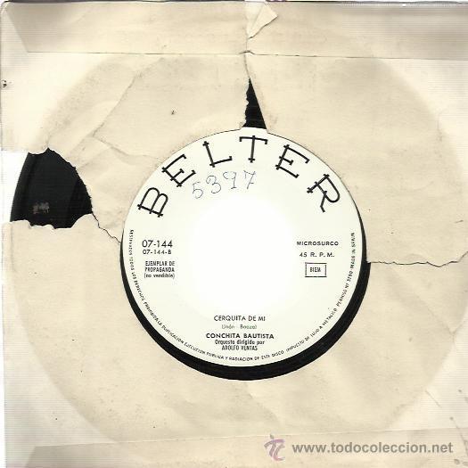 Discos de vinilo: CONCHITA BAUTISTA Sg BELTER 1964 PROMO gitanibiri/ cerquita de mi RARO - Foto 2 - 49523625