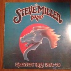 Discos de vinilo: STEVE MILLER BAND - GREATEST HITS 1974-78 LP VINILO ORIGINAL EDICIÓN ESPAÑOLA MERCURY FONOGRAM 1978. Lote 49527540