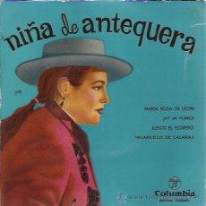 Discos de vinilo: NIÑA DE ANTEQUERA EP COLUMBIA 1960 MARIA ROSA DE LEON/ AY MI PERRO/ LLEGO EL FLORERO/ VILLANCICOS DE. Lote 49541191