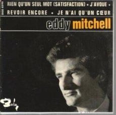 Discos de vinilo: EP EDDY MITCHELL : J´AVOUE + RIEN QU´UN SEUL MOT ( ROLLING STONES SATISFACTION ) + 2. Lote 49542007