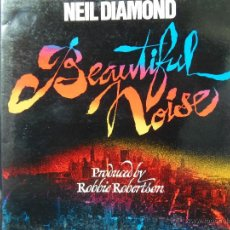 Discos de vinilo: NEIL DIAMOND BEAUTIFUL NOISE EDICION ESPAÑOLA 1976. Lote 49545141