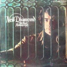 Discos de vinilo: NEIL DIAMOND TAP ROOT MANUSCRIPT EDICION ESPAÑOLA 1973. Lote 49545416