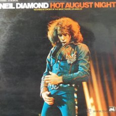 Discos de vinilo: NEIL DIAMOND HOT AGUST NIGHT DOBLE DISCO EN DIRECTO EDICION ESPAÑOLA 1973. Lote 49545552