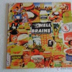 Discos de vinilo: HELL BRAINS - THE BEST OF THE AMERICAN FOOD CON ENCARTE FIRMADO. Lote 49547412