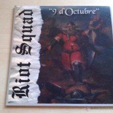 Discos de vinilo: RIOT SQUAD, 9 D' OCTUBRE - VINILO SINGLE NUEVO SIN ESTRENAR AÑO 2002 PUNK OI SKINHEADS VALENCIA (C1). Lote 89016442