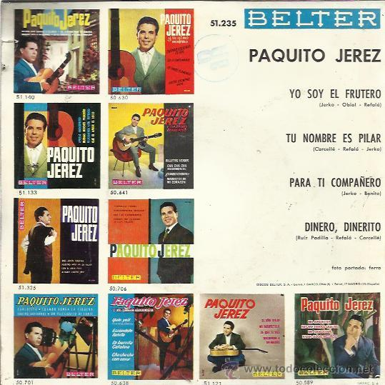 Discos de vinilo: PAQUITO JEREZ EP BELTER 1966 yo soy el frutero/ tu nombre es pilar/ para ti compañero/ dinero dineri - Foto 2 - 49558198