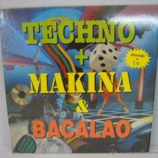 Discos de vinilo: DISCO VINILO DOBLE TECHNO + MAKINA & BACALAO – BLANCO Y NEGRO MUSIC 1990. Lote 49562995