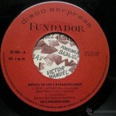 Discos de vinilo: EP FUNDADOR MUSICA LOS 3 SUDAMERICANOS VER FOTOS TITULOS 1970.. Lote 49566423