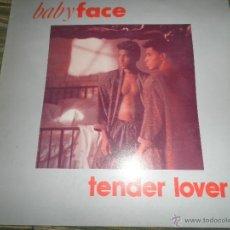 Discos de vinilo: BABY FACE - TENDER LOVER - MAXI A 45 R.P.M. - ORIGINAL ESPAÑOL - ZAFIRO 1989 -. Lote 49572144