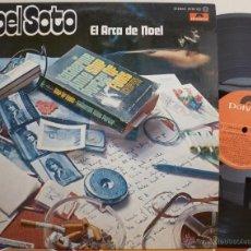 Discos de vinilo: NOEL SOTO - EL ARCA DE NOEL (LP POLYDOR 1976 SPAIN). Lote 49575233