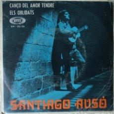 Discos de vinilo: SANTIAGO AUSÓ - CANÇO DEL AMOR TENDRE - EDICIÓN DE 1968 DE ESPAÑA. Lote 49579420