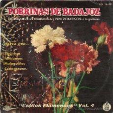 Discos de vinilo: PORRINA DE BADAJOZ EP HISPAVOX ESTILOS FLAMENCOS VOL 4 SIGUIRIYAS/ FANDANGOS/ CARTAGENERAS. Lote 49580097