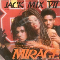 Discos de vinilo: MIRAGE, JACK MIX VII, SINGLE SPAIN 1988 . Lote 49588066