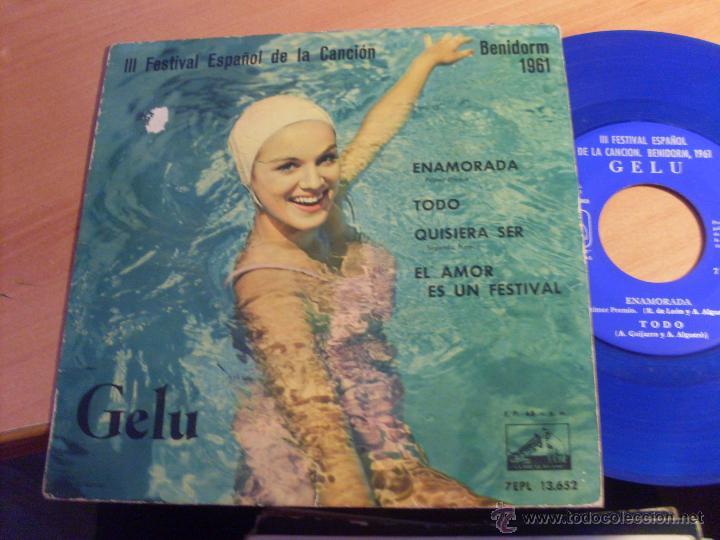 GELU III FESTIVAL CANCION BENIDORM 1961 (ENAMORADA + 3) EP ESPAÑA 1961 VINILO AZUL (EX+/EX) (EP12) (Música - Discos de Vinilo - EPs - Solistas Españoles de los 50 y 60)