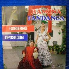 Discos de vinilo: RAMONA FANDANGA -GOBIERNO Y OPOSICION-. Lote 49595189